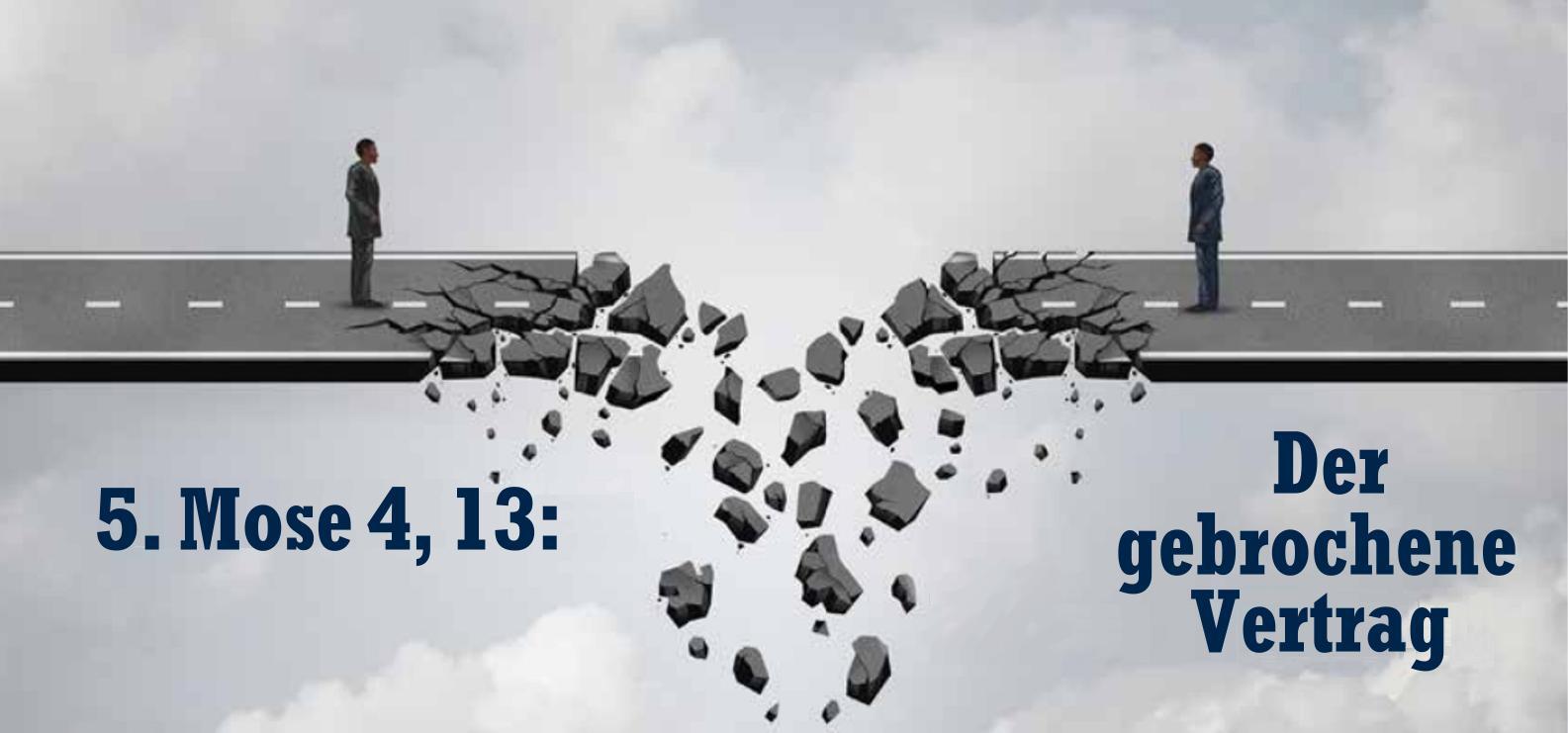 5. Mose 4, 13: Der Gebrochene Vertrag